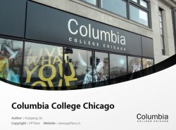 Columbia College Chicago powerpoint template download | 芝加哥哥伦比亚学院PPT模板下载