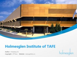 Holmesglen Institute of TAFE powerpoint template download | 霍姆斯格兰技术与继续教育学院PPT模板下载