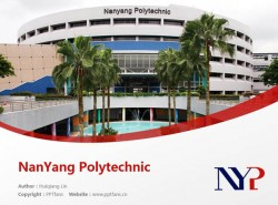 NanYang Polytechnic powerpoint template download | 南洋理工学院PPT模板下载