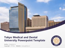 Tokyo Medical and Dental University Powerpoint Template Download | 东京医科牙科大学PPT模板下载