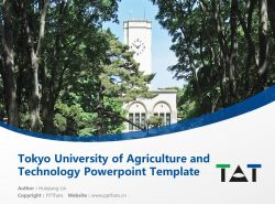 Tokyo University of Agriculture and Technology Powerpoint Template Download | 东京农工大学PPT模板下载