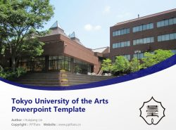 Tokyo University of the Arts Powerpoint Template Download | 东京艺术大学PPT模板下载