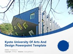 Kyoto University Of Arts And Design Powerpoint Template Download | 京都造形艺术大学PPT模板下载