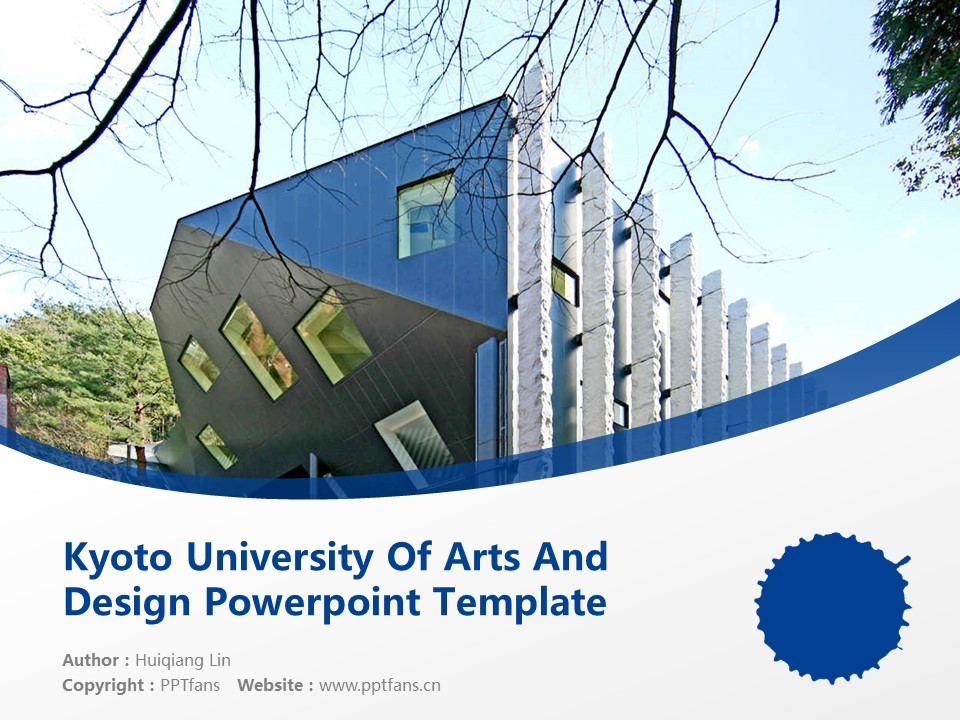 Kyoto University Of Arts And Design Powerpoint Template Download | 京都造形艺术大学PPT模板下载_幻灯片1