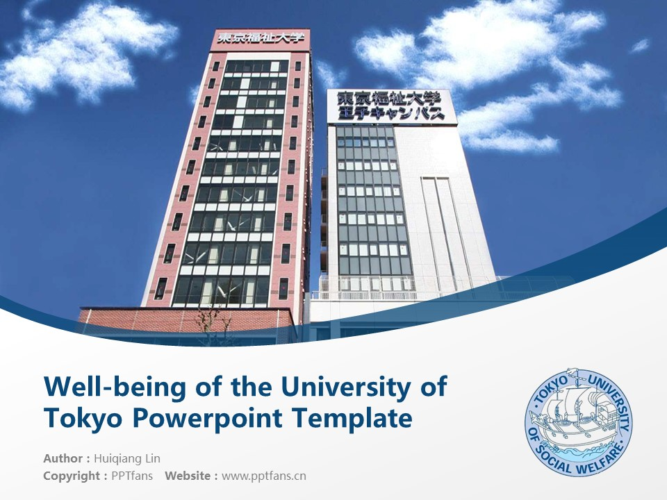 Well-being of the University of Tokyo (other subjects) Powerpoint Template Download | 日本东京福祉大学(别科)PPT模板下载_幻灯片1