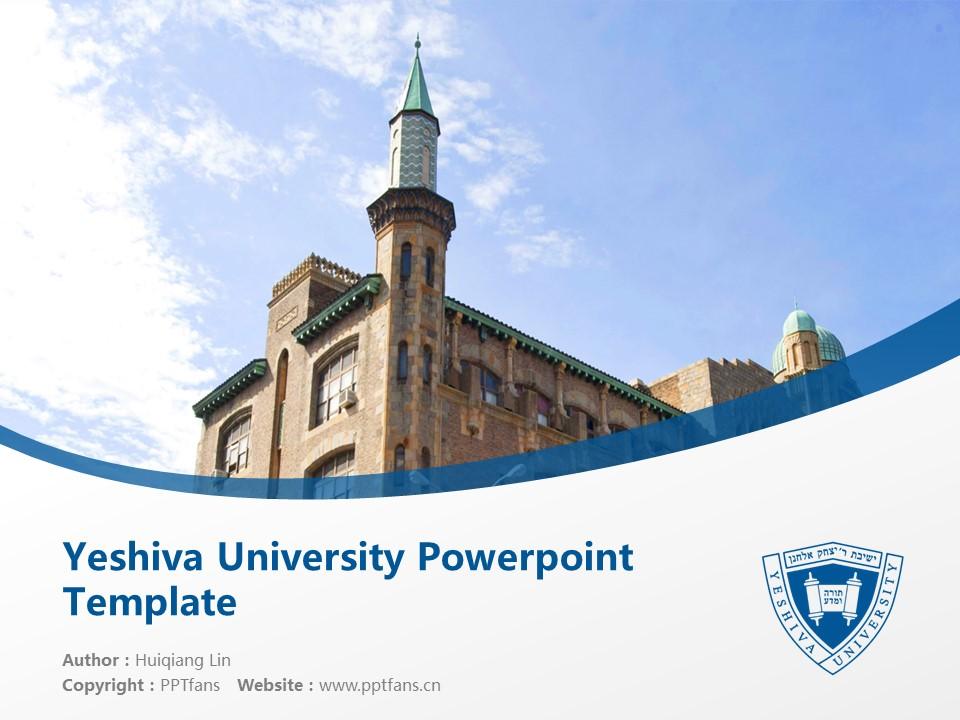 Yeshiva University Powerpoint Template Download | 叶史瓦大学PPT模板下载_slide1
