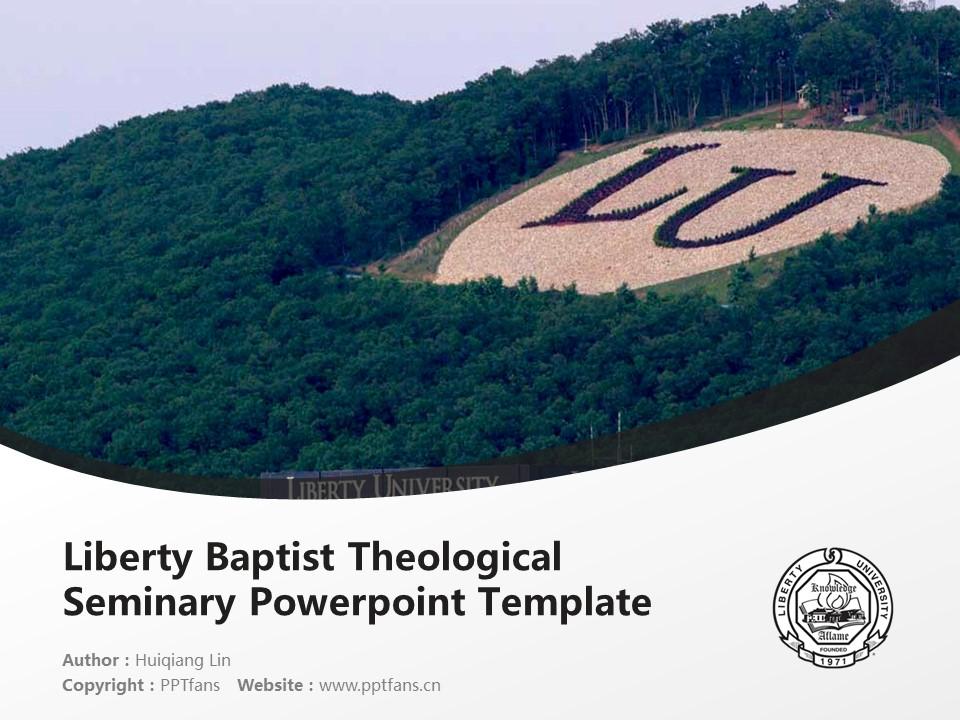 Liberty Baptist Theological Seminary Powerpoint Template Download | 自由浸会神学院PPT模板下载_幻灯片1
