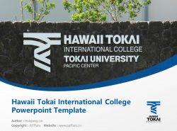 Hawaii Tokai International College Powerpoint Template Download | 夏威夷东海国际短期大学PPT模板下载