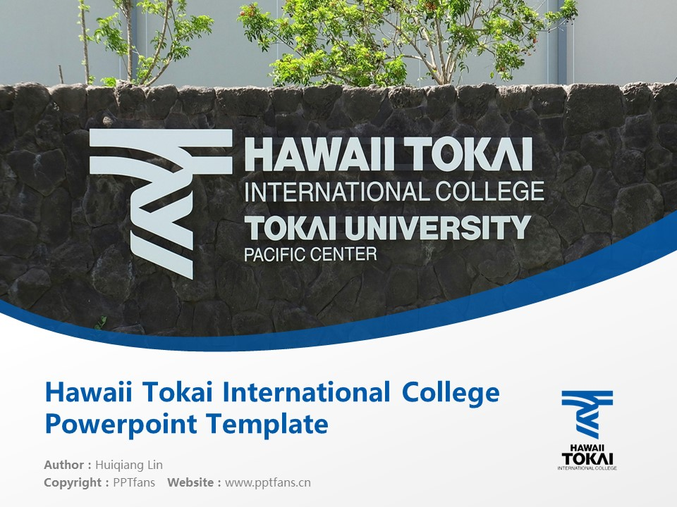 Hawaii Tokai International College Powerpoint Template Download | 夏威夷东海国际短期大学PPT模板下载_幻灯片1