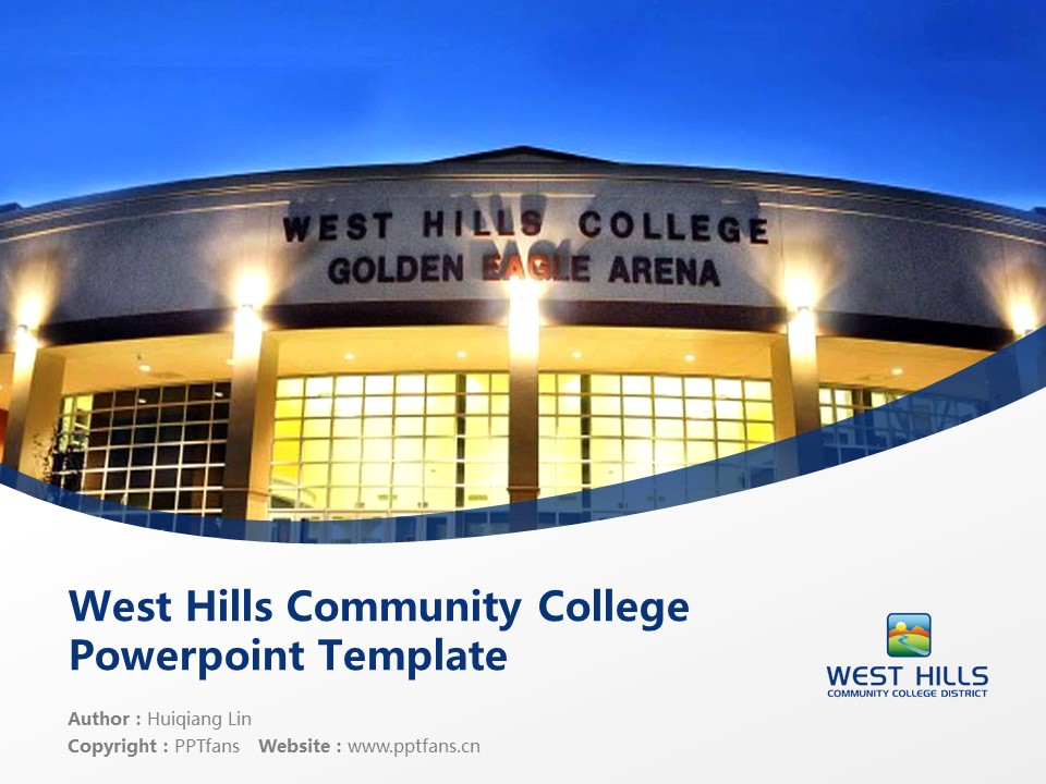 West Hills Community College Powerpoint Template Download | 西山社区学院PPT模板下载_幻灯片1