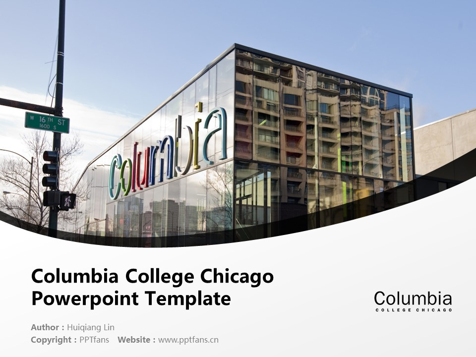 Columbia College Chicago Powerpoint Template Download | 芝加哥哥伦比亚学院PPT模板下载_幻灯片1