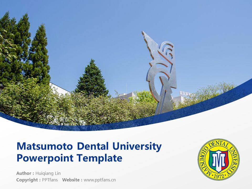 Matsumoto Dental University Powerpoint Template Download | 松本牙科大学PPT模板下载_幻灯片1