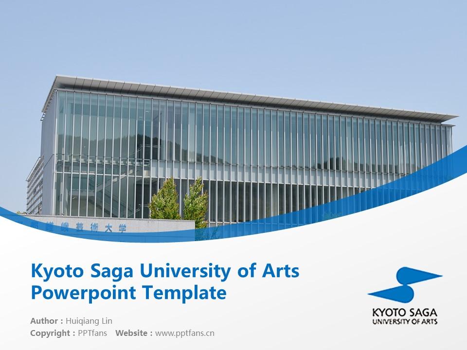 Kyoto Saga University of Arts Powerpoint Template Download | 京都嵯峨艺术大学PPT模板下载_幻灯片1