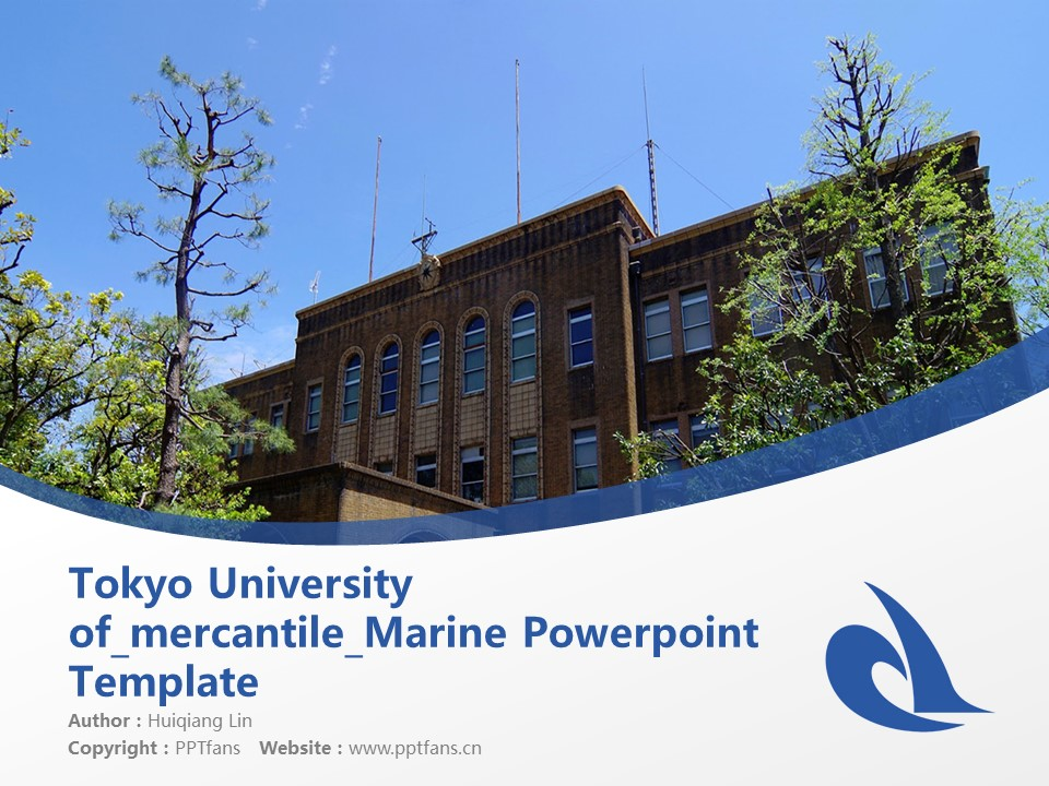 Tokyo University of mercantile Marine Powerpoint Template Download | 东京商船大学PPT模板下载_幻灯片1