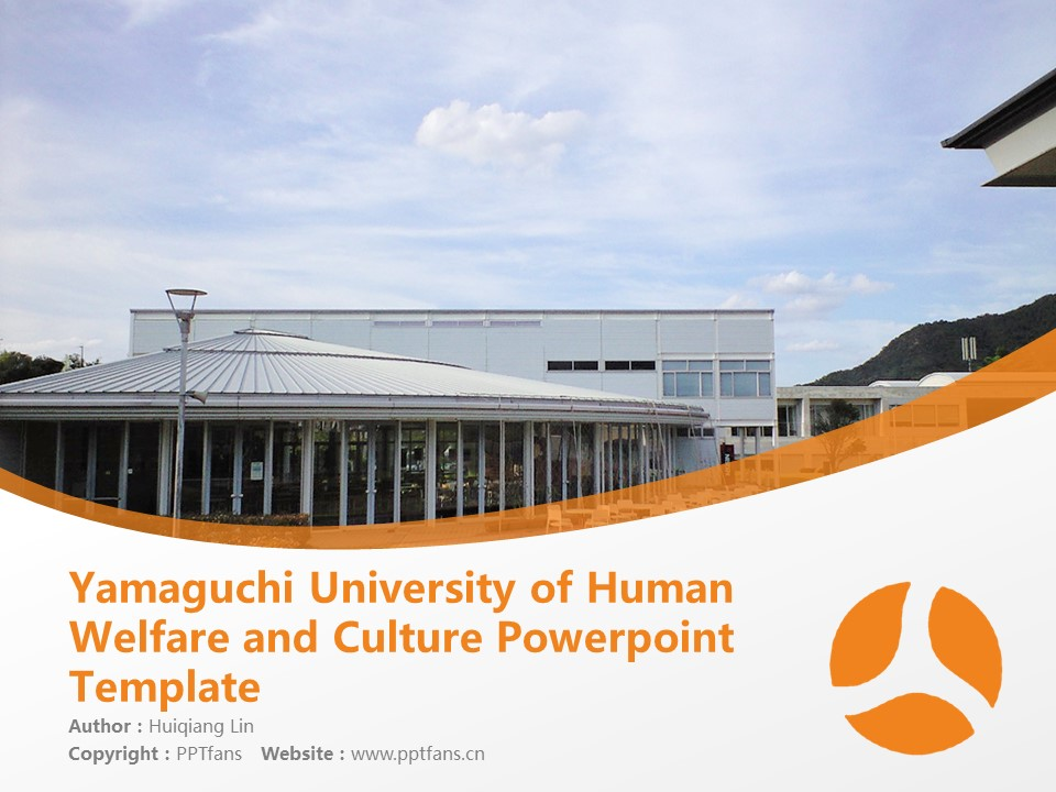 Yamaguchi University of Human Welfare and Culture Powerpoint Template Download | 山口福祉文化大学PPT模板下载_slide1