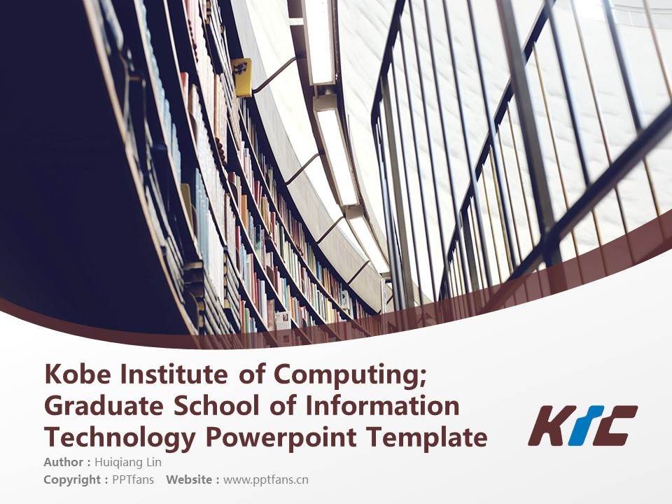 Kobe Institute of Computing; Graduate School of Information Technology Powerpoint Template Download | 神戸情报大学院大学PPT模板下载_slide1