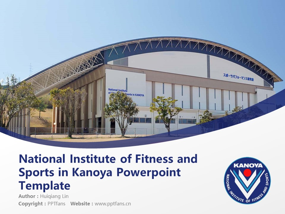 National Institute of Fitness and Sports in Kanoya Powerpoint Template Download | 鹿屋体育大学PPT模板下载_slide1