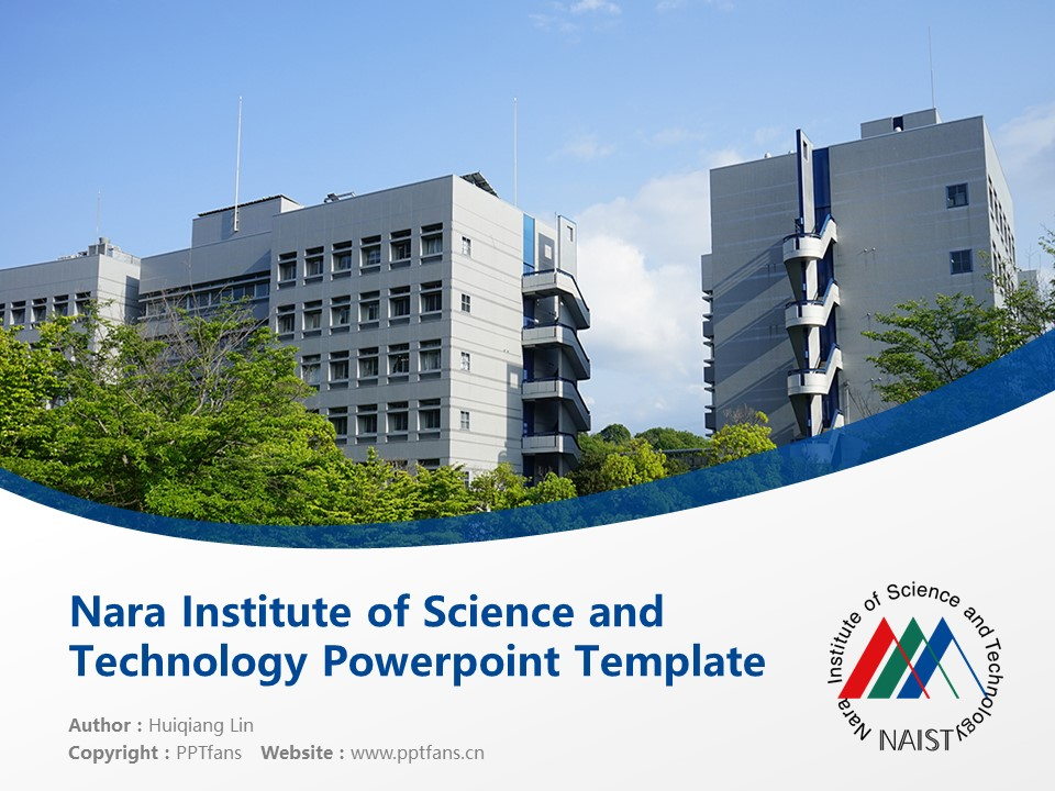 Nara Institute of Science and Technology Powerpoint Template Download | 奈良先端科学技术大学院大学PPT模板下载_slide1