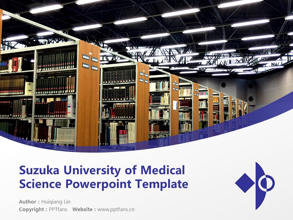 Suzuka University of Medical Science Powerpoint Template Download | 铃鹿医疗科学大学PPT模板下载_slide1