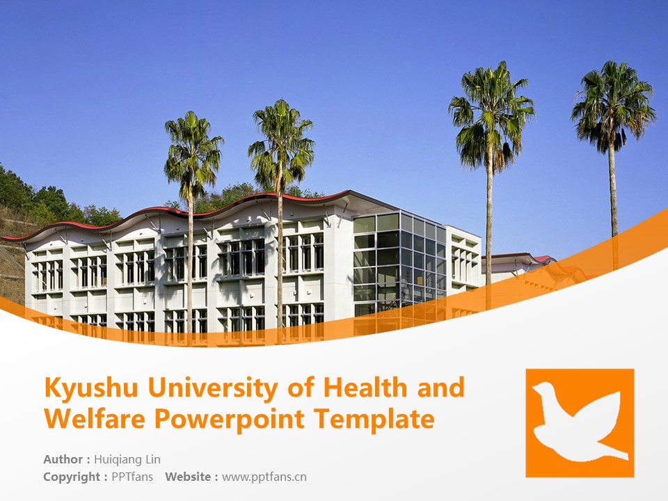 Kyushu University of Health and Welfare Powerpoint Template Download | 九州保健福利大学PPT模板下载_slide1