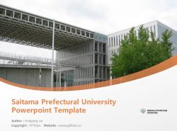 Saitama Prefectural University  Powerpoint Template Download | 埼玉县立大学PPT模板下载