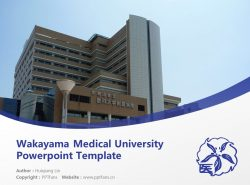 Wakayama Medical University Powerpoint Template Download | 和歌山县立医科大学PPT模板下载
